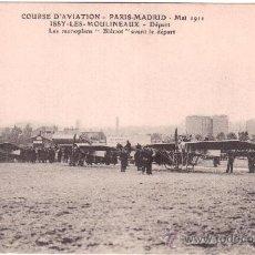 Postales: COURSE D´AVIATION PARIS-MADRID. MAI 1911. ISSY LES MOULINEAUX. DÉPART. LES MONOPLANS. AVIACIÓN. Lote 36128294