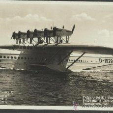 Postales: HIDROAVION - FLUGSCHIFF DO X - PHOTO DORNIER METALLBAUTEN - (17491). Lote 39044424