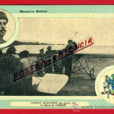 POSTAL AVION, AVIACION, CIRCUIT EUROPEEN JULIO 1911 , MONOPLAN MORANE , ORIGINAL, SIN CIRCULAR, A3