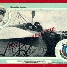 POSTAL AVION, AVIACION, CIRCUIT EUROPEEN 1911 , MONOPLAN MORANE , ORIGINAL, SIN CIRCULAR, A6
