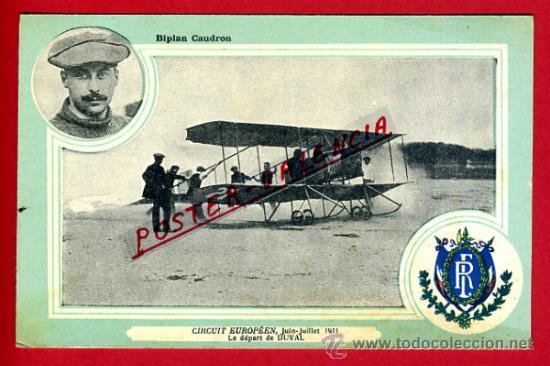 POSTAL AVION, AVIACION, CIRCUIT EUROPEEN 1911 , BIPLAN CAUDRON , ORIGINAL, SIN CIRCULAR, A9 (Postales - Postales Temáticas - Aeroplanos, Zeppelines y Globos)