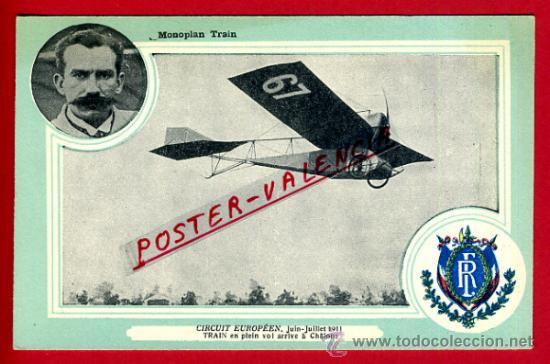 POSTAL AVION, AVIACION, CIRCUIT EUROPEEN 1911 , MONOPLAN TRAIN , ORIGINAL, SIN CIRCULAR, A15 (Postales - Postales Temáticas - Aeroplanos, Zeppelines y Globos)