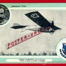 Postales: POSTAL AVION, AVIACION, CIRCUIT EUROPEEN 1911 , MONOPLAN TRAIN , ORIGINAL, SIN CIRCULAR, A15. Lote 39223074