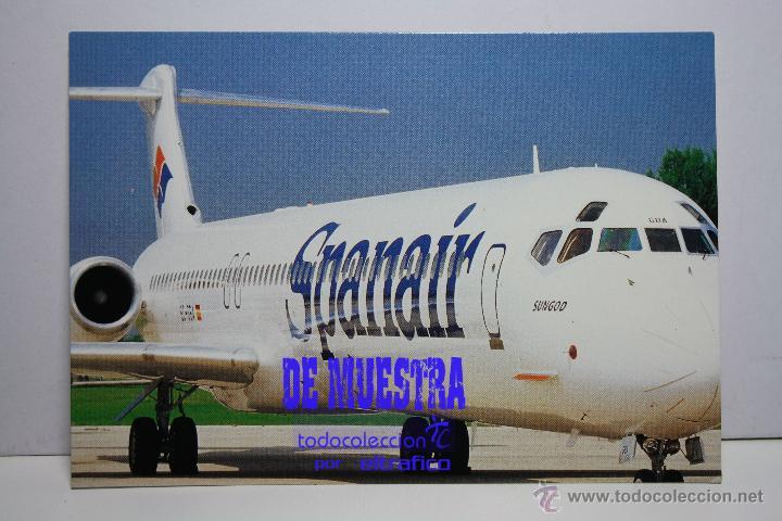 POSTALES AEROLINEA SPANAIR - MCDONALD DOUGLAS MD-83 - POSTAL AERO // DISPONIBLE:2 (Postales - Postales Temáticas - Aeroplanos, Zeppelines y Globos)