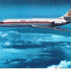 Postales: IBERIA POSTAL PUBLICITARIA AVION CARAVELLE X-R AÑOS 60-70 NUEVA. Lote 40955125