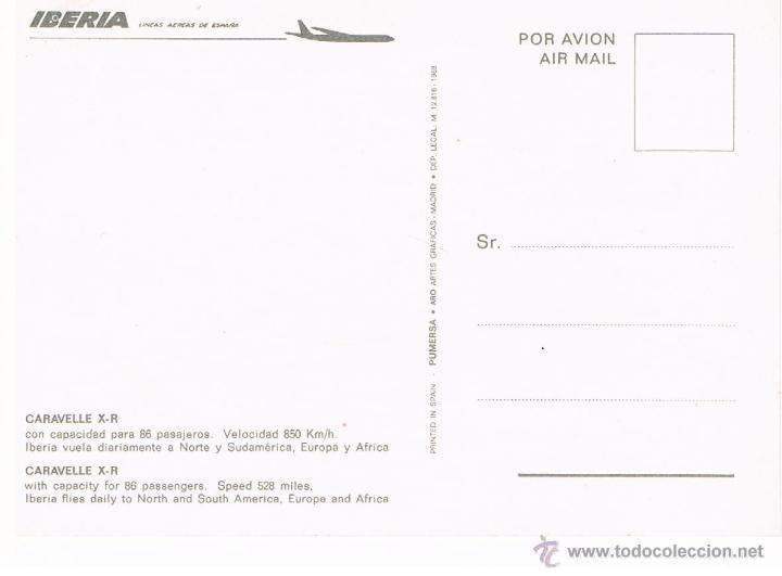Postales: IBERIA POSTAL PUBLICITARIA AVION CARAVELLE X-R AÑOS 60-70 NUEVA - Foto 2 - 40955125