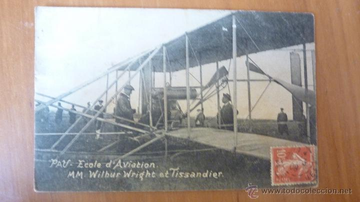 POSTAL PAU ECOLE D'AVIATION .WILBUR WRIGHT ET TISSANDIER . ESCUELA DE AVIACIÓN 1909 AVIÓN (Postales - Postales Temáticas - Aeroplanos, Zeppelines y Globos)