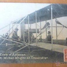 Postales: POSTAL PAU ECOLE D'AVIATION .WILBUR WRIGHT ET TISSANDIER . ESCUELA DE AVIACIÓN 1909 AVIÓN. Lote 43493353