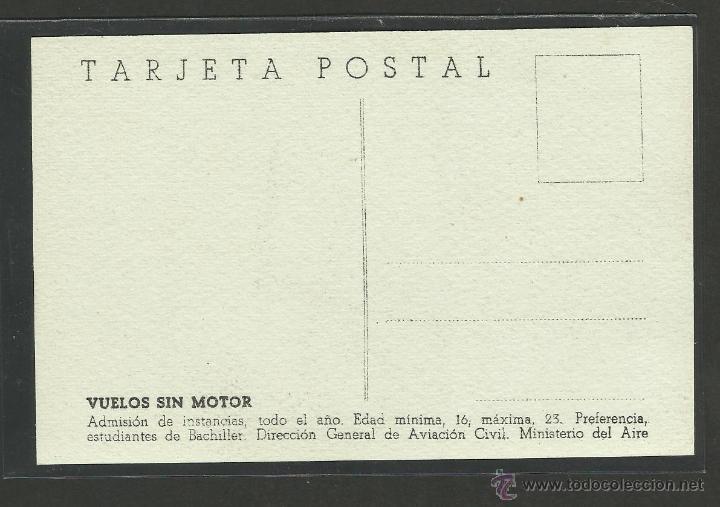 Postales: POSTAL VUELOS SIN MOTOR - DIRECCION GENERAL DE AVIACION CIVIL MINISTERIO DEL AIRE - (24043) - Foto 2 - 44419706