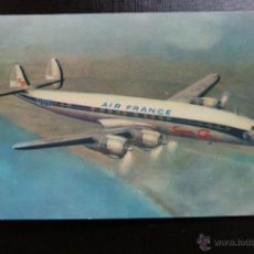 Postales: POSTAL DE AVIONES - AVION - SUPER G CONSTELLATION AIR FRANCE. Lote 54378622