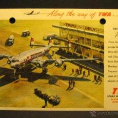 Postales: POSTAL AVIACION PARIS ORLY TWA. 1954. CIRCULADA 9 X 14 CM. Lote 46545307