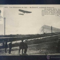 Postcards - France *Les Pionniers de l´air - Blériot, aviateur français* Circulada 12 Sep. 1909. - 4593111