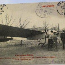 Postales: POSTAL AEROPLANE BLÉRIOT AÑO 1908 CIRCULADA L'AÉROPLANE BLÉRIOT . Lote 47081185