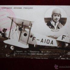 Postales: POSTAL - EL PILOTO ALBERT BOUTHIER - MURIO EN ACCIDENTE CON EL AVIÓN NIEUPORT-DELAGE EN 1931.. Lote 48427737