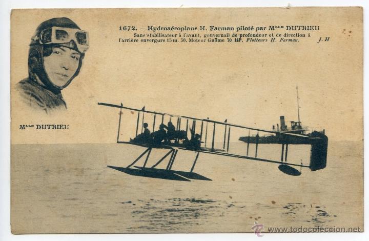 HYDROAEROPLANE H. FARMAN PILOTÉ PAR MLLE DUTRIEU. HIDROAVIÓN, PIONEROS (Postales - Postales Temáticas - Aeroplanos, Zeppelines y Globos)