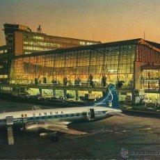 Postales: LUCHTHAVEN AEROPORT BRUXELLES NATIONAL. SABENA. AVIACIÓN. AIRPORT, AEROPORT.. Lote 51139373