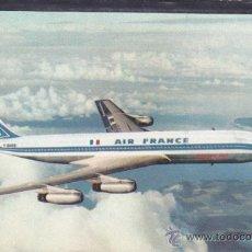 Postales: POSTAL AVION BOING 707 COMPAÑIA AEREA AIR FRANCE . Lote 51713072