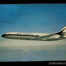 Postales: AIR FRANCE - CARABELLE - ED. FOTO BULTÉ - POSTAL CIRCULADA FECHADA EN 1962- AVIÓN - AVIONES. Lote 55888192
