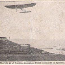 Postales: TRAVESÍA DE LA MANCHA - MONOPLANO BLERIOT ATERRIZANDO EN INGLATERRA .. Lote 58390295