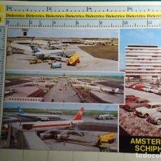 Postales: POSTAL DE AVIACIÓN, AVIONES, AEROPUERTOS, AERONAÚTICA. AEROPUERTO SCHIPHOL AMSTERDAM, HOLANDA. 125. Lote 245494395