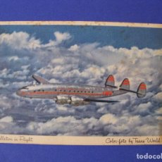 Postales: POSTAL AVION CONSTELLATION. CONSTELLATION IN FLIGHT, COLOR-FOTO BY TRANS WORLD AIRLINES. TWA.. Lote 95429683