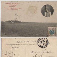 Postales: 1910, FRANCIA, AVIACION, POSTAL CIRCULADA PRIMER VUELO DE MORANE A NANTES, MONOPLANO DE BLÉRIOT .... Lote 103980727