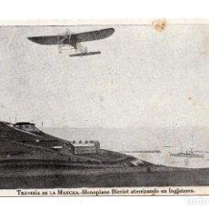 Postales: POSTAL DE AVIACION: TRAVESIA DE LA MANCHA, MONOPLANO BLERIOT ATERRIZANDO EN INGLATERRA (IMP.RAFOLS). Lote 105765119