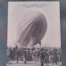 Postales: POSTAL DE AVIACION, ZEPPELIN IV, EL 3 ,4DE ABRIL DE 1913 EN LUNEVILLE, FRANCIA, NO CIRCULADA, ORIGIN. Lote 110023859