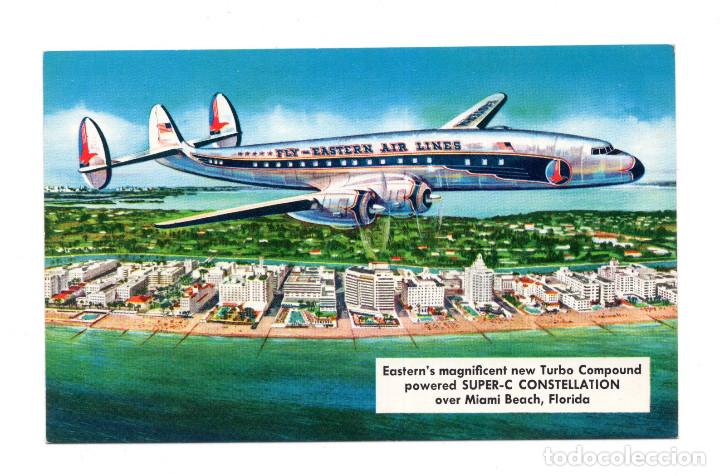 POSTAL EASTERN´S MAGNIFICENT NEW TURBO COMPOUND POWERED SUPER-C CONSTELLATION OVER MIAMI BEACH (Postales - Postales Temáticas - Aeroplanos, Zeppelines y Globos)