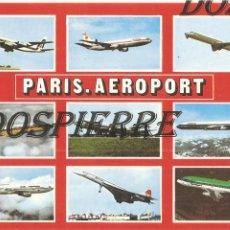 Postales: POSTAL, PARIS, AEROPUERTO, VARIOS AVIONES, SIN CIRCULAR. Lote 121022679