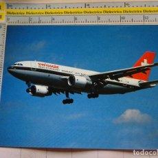 Postales: POSTAL DE AVIONES AEROLÍNEAS. AVIÓN AIRBUS A310 DE SWISSAIR SUIZA. 1158. Lote 130337862