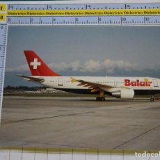 Postales: POSTAL DE AVIONES AEROLINEAS. AVIÓN AIRBUS A310 DE BALAIR SUIZA. 1718. Lote 134924262