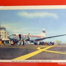 Postales: POSTAL ANTIGUA AVION - ONE OF CONTINENTAL NEW SUPER CONVAIR 340'S CHICAGO AEROPUERTO PASAJEROS RARA. Lote 140321526