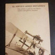 Postales: POSTAL AVIACION AVION PILOTO SERVICIO AERE BRITANICO QUE HA DERRIBADO AEROPLANOS ALEMANES 1ª GUERRA . Lote 140586158