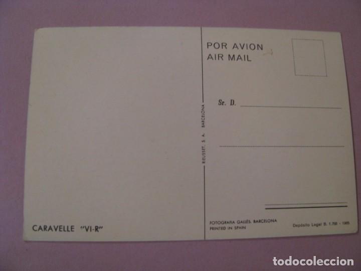 Postales: POSTAL DE AVIÓN DE IBERIA. CARAVELLE VI-R. ED. RIEUSSET. 1965. - Foto 2 - 146958030