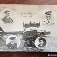 Postales: POSTAL FOTOGRÁFICA.VUELO ESPAÑA-ARGENTINA 1926,AVIÓN,HIDROAVIÓN PLUS ULTRA.ALDA,RADA,DURAN Y FRANCO.. Lote 155440142