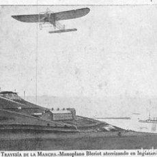 Postales: TRAVESÍA DE LA MANCHA.- MONOPLANO BLERIOT ATERRIZANDO EN INGLATERRA. Lote 159011314