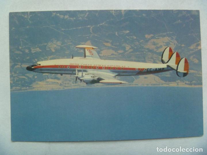 POSTAL DEL AVION DE IBERIA : SUPER G. CONSTELLATION . AÑOS 60. (Postales - Postales Temáticas - Aeroplanos, Zeppelines y Globos)
