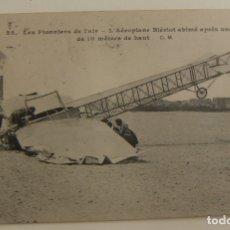Postales: ASES DE LA AVIACIÓN AEROPLANO BLERIOT ESTRELLADO DESPUES DE UN VUELO DE 10 MTS ORIGINAL. Lote 166361278