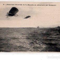 Postales: TARJETA POSTAL DE PREMIERE TRAVERSEE DE LA MANCHE EN AEROPLANE PAR BLERIOT.. Lote 166367862