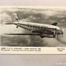 Postales: AVIONES. POSTAL AM708 B.E.A. AIRCARFT - DARK DAKOTA 1953. EDITA: FOTO. BRITISH EUROPEAN AIRWAYS. Lote 178827198