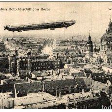 Postales: GRAF ZEPPELIN´S MOTORLUFTSCHIFF UBER BERLIN TOTALANSICHT. Lote 182816402