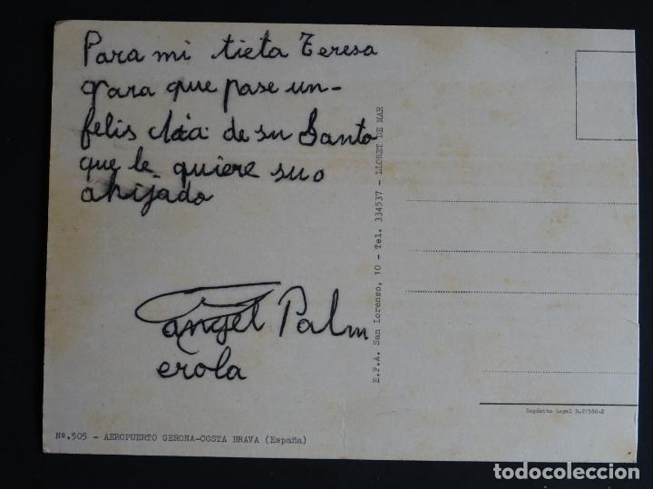 Postales: Aeropuerto de Girona-Costa Brava, antigua postal circulada, ver foto reverso - Foto 2 - 194489625