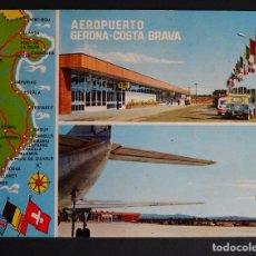 Postales: AEROPUERTO DE GIRONA-COSTA BRAVA, ANTIGUA POSTAL CIRCULADA, VER FOTO REVERSO. Lote 194489625