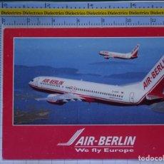 Cartes Postales: POSTAL DE AVIONES AEROLÍNEAS. AVIÓN BOEING 737 800 DE AIR BERLIN ALEMANIA. 836. Lote 202672596