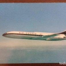 Postales: POSTAL DE AIR FRANCE. AVIÓN MODELO CARAVELLE. AÑOS 60. Lote 211489622
