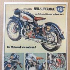 Postales: FORMATO POSTAL CARTELES ANTIGUOS: MOTOCICLETA NSU SUPERMAX 1957. MEDIDAS 105 MM. X 48 MM.. Lote 222617091