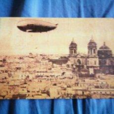Postales: EL GRAN ZEPPELIN SOBREVOLANDO CÁDIZ 1930 ESTÁ ESCRITS. Lote 224890893