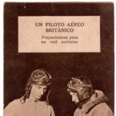 Postales: BONITA POSTAL - UN PILOTO AEREO BRITANICO PREPARANDOSE PARA UN RAID NOCTURNO. Lote 226639695
