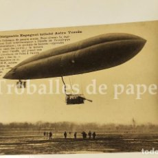 Postales: POSTAL DEL DIRIGIBLE ESPAÑOL ASTRA TORRES QUEVEDO HISTORIA AVIACIÓN ZEPPELIN. Lote 247136410